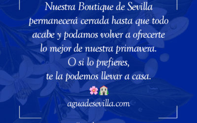 Agua de Sevilla te dice: #quédateencasa